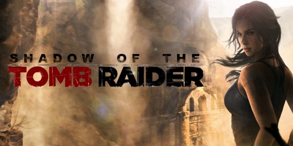 Shadow Of The Tomb Raider - Recensione